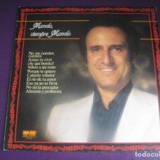 Discos de vinilo: MANOLO SIEMPRE MANOLO ESCOBAR - LP BELTER 1981 - CANCION ESPAÑOLA - SIN APENAS USO. Lote 246069105
