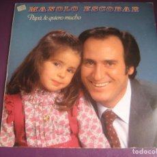 Discos de vinilo: MANOLO ESCOBAR - PAPA TE QUIERO MUCHO - LP BELTER 1982 - CANCION ESPAÑOLA - SIN USO. Lote 246069285