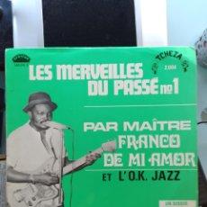 Discos de vinilo: MAÎTRE FRANCO DE MI AMOR ET L'O.K. JAZZ - LES MERVEILLES DU PASSÉ N°1 (AFRICAN, FRANCE, 1969). Lote 246104875
