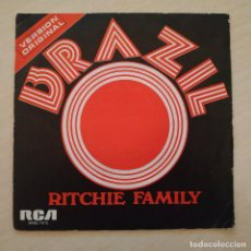 Discos de vinilo: RITCHIE FAMILY - BRAZIL - SINGLE RCA DE 1975 SPAIN EN BUEN ESTADO. Lote 246150790