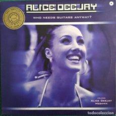"""Discos de vinilo: ALICE DEEJAY - WHO NEEDS GUITARS ANYWAY? (12"""") (2001/ES). Lote 246153105"""