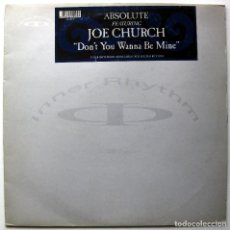 Discos de vinilo: ABSOLUTE FEATURING JOE CHURCH - DON'T YOU WANNA BE MINE - MAXI INNER RHYTHM 1991 UK BPY. Lote 246159310