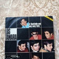 Discos de vinilo: DISCO VINILO SINGLE LOS TAMARA–A SANTIAGO VOY / SOY MUY FELIZ. Lote 246160605