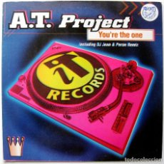 Discos de vinilo: A.T. PROJECT - YOU'RE THE ONE - MAXI CONTAINER RECORDS 1996 BPY. Lote 246163020