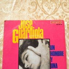 Discos de vinilo: DISCO VINILO SINGLE JOSÉ GUARDIOLA UN HOMBRE Y UNA MUJER / ACOMPÁÑAME 1967. Lote 246168680