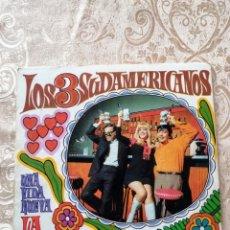 Discos de vinilo: DISCO VINILO SINGLE LOS 3 SUDAMERICANOS - UNA VIDA NUEVA / LA CHEVECHA. Lote 246173610