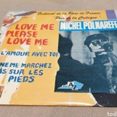 Discos de vinilo: MICHEL POLVAREDA. LOVE ME PLEASE. Lote 246175125