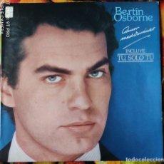 Discos de vinilo: LIQUIDACION LP EN PERFECTO ESTADO_BERTIN OSBORNE_SOLO TU. Lote 246193525