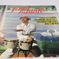 Discos de vinilo: TONY LEBLANC / VAMOS AL TURRON / BAILANDO CON ISABEL + 2 (EP- AÑO 1963). Lote 246234575