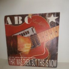 Discos de vinilo: ABC - THAT WAS THEN BUT THIS IS NOW - SINGLE - DISPONGO DE MAS DISCOS DE VINILO. Lote 246247980