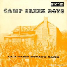 Discos de vinilo: CAMP CREEK BOYS OLD TIME STRING BAND (COUNTY 709) OG USA SUPERBLUEGRASS HILLBILL. Lote 246264430