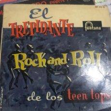 Discos de vinilo: EL TRIPIDANTE ROCK AND ROLL . LOS TEEN TOPS . 1ERA ED FONTANA 1960. Lote 246284365