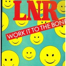 Discos de vinilo: LNR - WORK IT TO THE BONE - MAXI SINGLE 1988 - ED. ESPAÑA. Lote 246315640