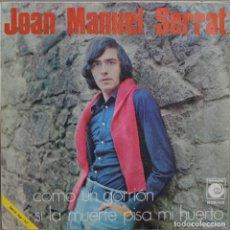Discos de vinilo: JUAN MANUEL SERRAT//COMO UN GORRIÓN//SINGLE//1970//NOVOLA. Lote 246318095