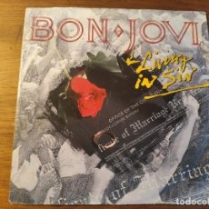 Discos de vinilo: BON JOVI - LIVING IN SIN **** RARO SINGLE ED. EUROPEA 1989. Lote 246350860