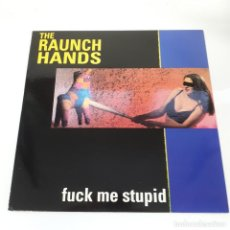 Discos de vinilo: THE RAUNCH HANDS - FUCK ME STUPID - CRYPT RECORDS - ROCK&ROLL - GARAGE-ROCK. Lote 246354985