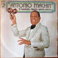 Discos de vinilo: ANTONIO MACHIN, EL TUMBAITO, DISCOPHON S-5240. Lote 246425955