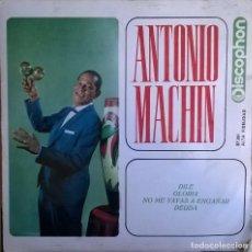 Discos de vinilo: ANTONIO MACHÍN-DILE, GLORIA, NO ME VAYAS A ENGAÑAR, DEUDA, DISCOPHON 27.261, 27261. Lote 246427065