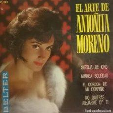 Discos de vinilo: ANTOÑITA MORENO-EL ARTE DE ANTOÑITA MORENO, SORTIJA DE ORO, AMARGA SOLEDAD, BELTER 51.153. Lote 246428325