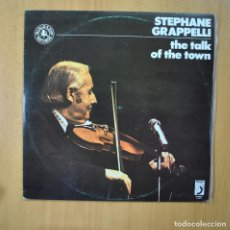 Discos de vinilo: STEPHANE GRAPPELLI - THE TALK OF THE TOWN - LP. Lote 246433385