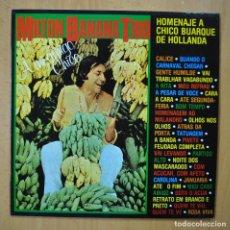 Discos de vinilo: MILTON BANANA TRIO - HOMENAJE A CHICO BUARQUE DE HOLLANDA - LP. Lote 246433765