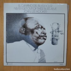 Discos de vinilo: JONH LEE HOOKER - EL CAMINO DEL BLUES VOL.12 NEVER GET OUT OF THESE BLUES ALIVE - LP. Lote 246433955