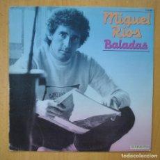 Discos de vinilo: MIGUEL RIOS - BALADAS - LP. Lote 246434190