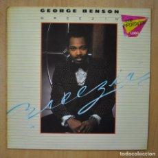 Discos de vinilo: GEORGE BENSON - BREEZIN' - LP. Lote 246434395