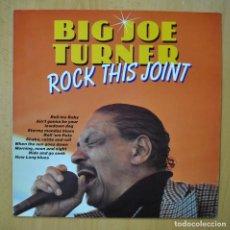 Discos de vinilo: BIG JOE TURNER - ROCK THIS JOINT - LP. Lote 246434495