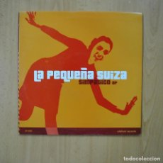 Discos de vinilo: LA PEUQEÑA SUIZA - SIMPATICO - 10 PULGADAS. Lote 246434675