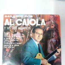 Discos de vinilo: BAILANDO CON AL CAIOLA. Lote 246434945