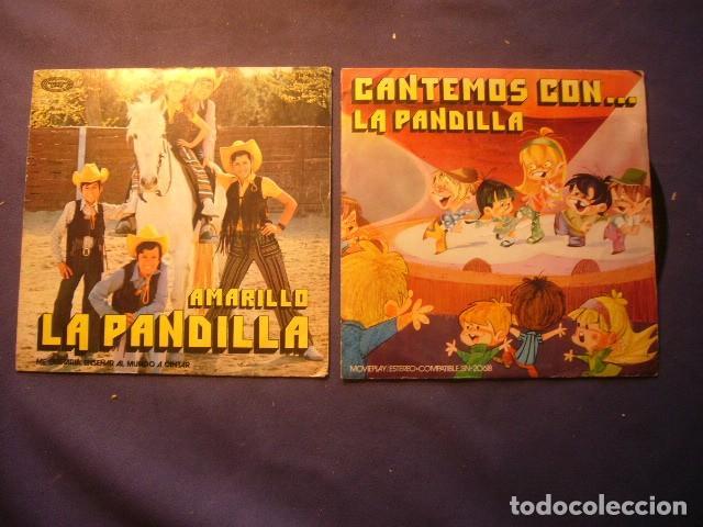 2 DISCOS DE LA PANDILLA: - CANTEMOS CON... Y AMARILLO - (SINGLES) (Música - Discos - Singles Vinilo - Música Infantil)