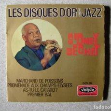 Discos de vinilo: SIDNEY BECHET.MARCHAND DE POISSONS +3.....PEDIDO MINIMO 5€. Lote 246448135