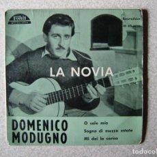 Discos de vinilo: DOMENICO MODUGNO.LA NOVIA + 3....PEDIDO MINIMO 5€. Lote 246450985