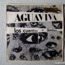 Discos de vinilo: AGUAVIVA.LOS CUENTOS-LIMITES....PEDIDO MINIMO 5€. Lote 246452075