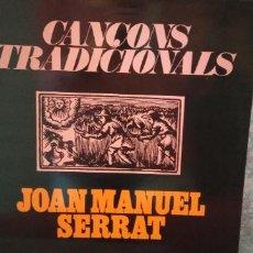 Discos de vinil: CANÇONS TRADICIONALS. JOAN MANUEL SERRAT. EL COMPTE ARNAU.. Lote 246453040