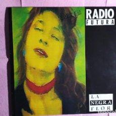 """Discos de vinilo: 12"""" RADIO FUTURA – LA NEGRA FLOR - ARIOLA 3A 609300 - SPAIN PRESS - MAXI (EX+/EX+). Lote 246458925"""