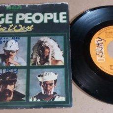 Discos de vinilo: VILLAGE PEOPLE / GO WEST / SINGLE 7 PULGADAS. Lote 246465625