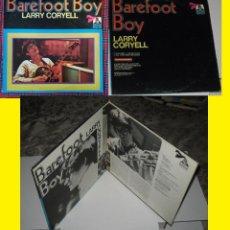 Discos de vinilo: LARRY CORYELL - BAREFOOT BOY 71 RARO 1º PRESS, MIKE MANDEL,ROY HAYNES, STEVEN MARCUS, ORG EDT USA EX. Lote 63581644