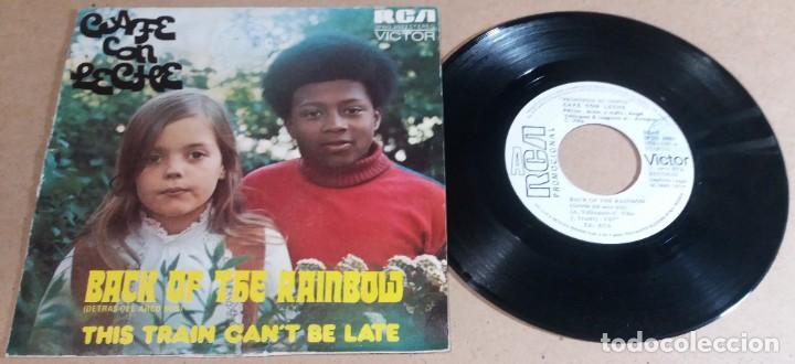 CAFE CON LECHE / BACK OF THE RAINBOW / SINGLE 7 PULGADAS (Música - Discos - Singles Vinilo - Pop - Rock - Internacional de los 70)