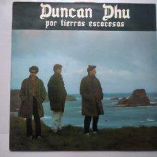 Discos de vinilo: MINI LP DUNCAN DHU. POR TIERRAS ESCOCESAS. GRABACIONES ACCIDENTALES, 1985.. Lote 246483790