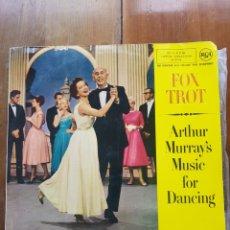 Discos de vinilo: FOX TROT ARTHUR MURRAY'S MUSIC FOR DANCING. Lote 246490550