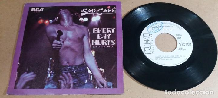 SAD CAFE / EVERY DAY HURTS / SINGLE 7 PULGADAS (Música - Discos - Singles Vinilo - Pop - Rock - Internacional de los 70)