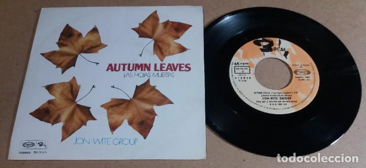 JON-WITE GROUP / AUTUMN LEAVES / SINGLE 7 PULGADAS (Música - Discos - Singles Vinilo - Pop - Rock - Internacional de los 70)