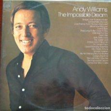 Discos de vinilo: ANDY WILLIAMS - THE IMPOSSIBLE DREAM (2 LP). Lote 246501490