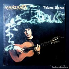 Discos de vinilo: MANZANITA - PALOMA BLANCA / CAPRICHO - SINGLE 1980 - CBS. Lote 246524275