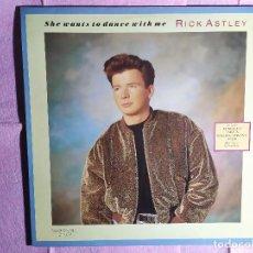 "Discos de vinilo: 12"" RICK ASTLEY – SHE WANTS TO DANCE WITH ME - RCA 3A PT-42190 - SPAIN PRESS - MAXI (EX+/EX+). Lote 246538185"