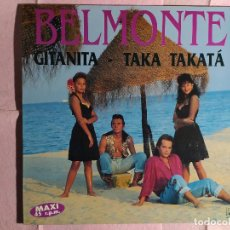 "Discos de vinilo: 12"" BELMONTE – GITANITA - TAKA TAKATA - HORUS 55.027 - SPAIN PRESS - MAXI (EX+/EX+). Lote 246543535"
