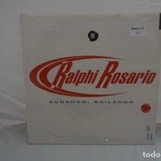 Discos de vinilo: VINILO 12´´ - MAXI-SINGLE - RALPHI ROSARIO - SUDANDO BAILANDO / MAX MUSIC. Lote 246552980
