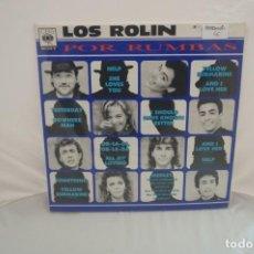 Discos de vinilo: VINILO 12´´ - LP - LOS ROLIN - POR RUMBAS - CBS SONY. Lote 246553495